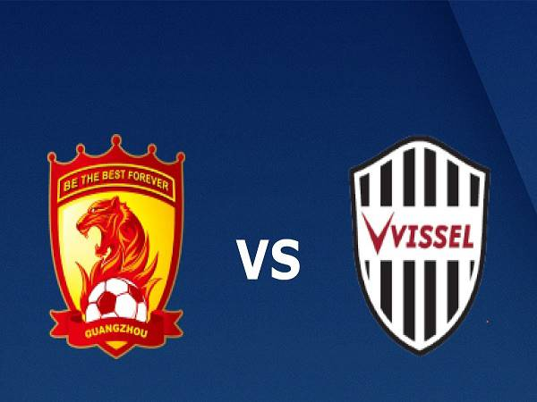 Soi kèo Guangzhou Evergrande vs Vissel Kobe - 17h00, 25/11/2020