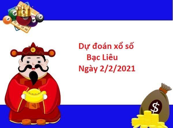 Dự đoán xổ số Bạc Liêu 2/2/2021