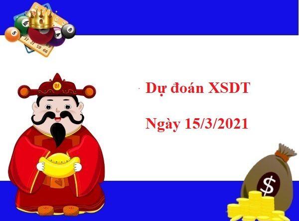 Dự đoán XSDT 15/03/2021