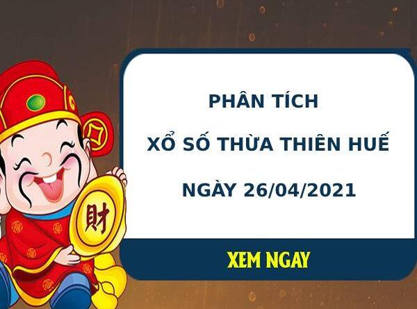 Phân tích kết quả XS Thừa Thiên Huế ngày 26/04/2021