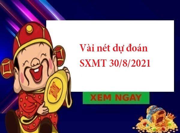 Vài nét dự đoán SXMT 30/8/2021